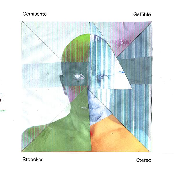 Stoecker Stereo – Gemischte Gefühle